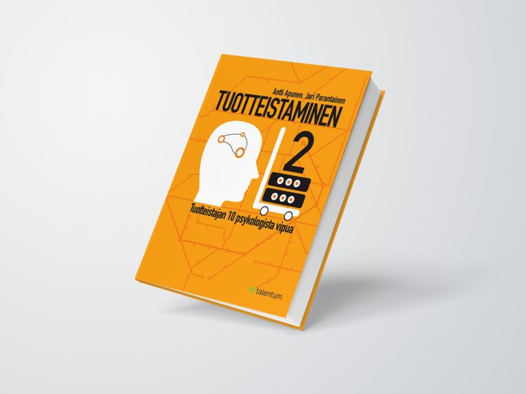 Kirja: Tuotteistaminen 2, Tuotteistajan 10 psykologista vipua, Antti Apunen & Jari Parantainen