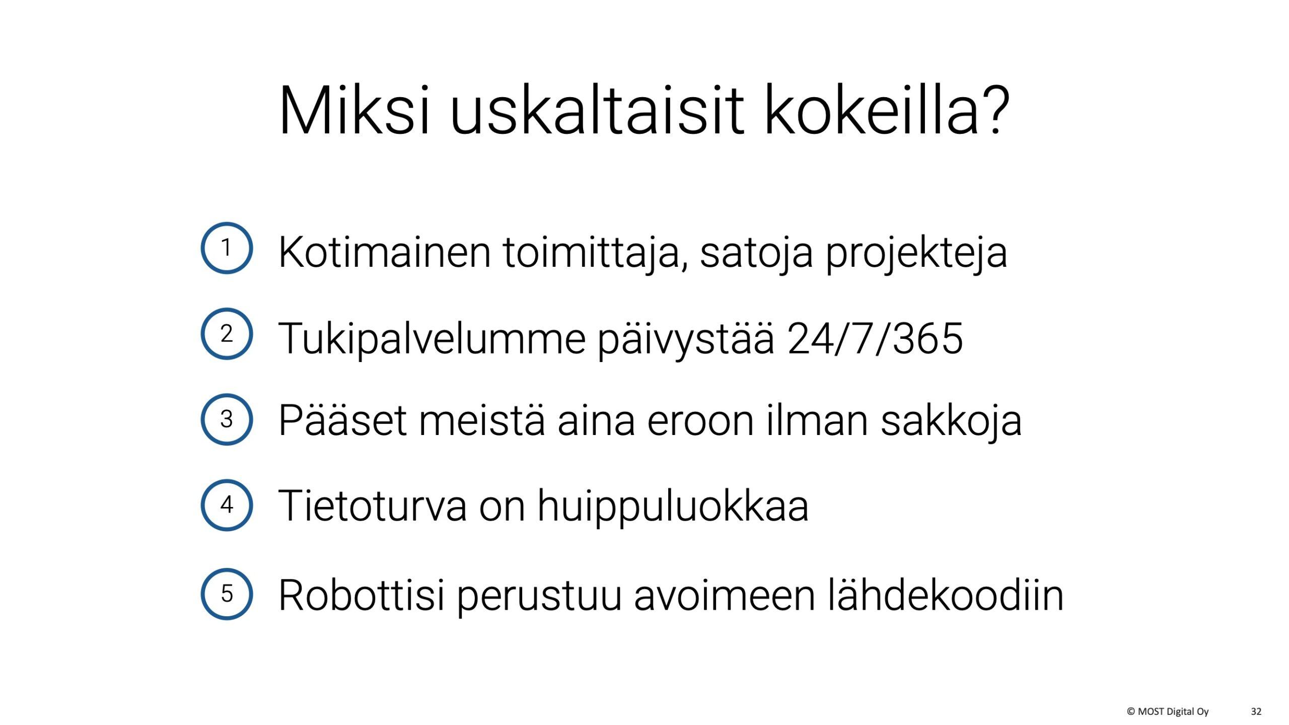 OIVA-ohjelmistorobotti, MYYNTIESITYS, osa 2, sivu 14: Tässä on vuorossa pelkojenpoistosivu. Se vastaa kysymykseen, miksi asiakas uskaltaisi tilata robottinsa juuri MOST Digital Oy:ltä.