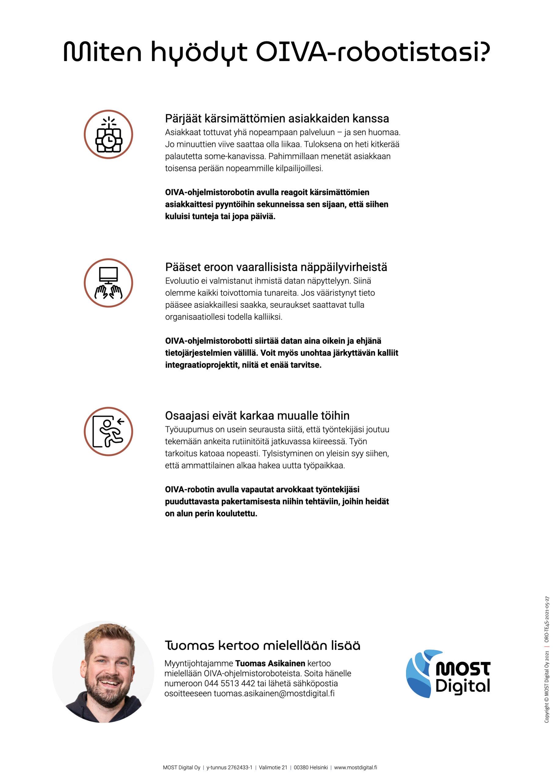 OIVA-ohjelmistorobotti, ESITE, sivu 4/4: Esitteen takasivu kertaa tärkemmät hyödyt ja ohjaa mahdolliset ostajaehdokkaat suoraan myyntijohtaja Tuomas Asikaisen hellään huomaan.